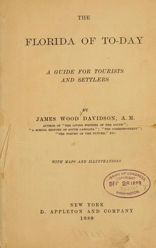 The Florida of to-day by Davidson, James Wood