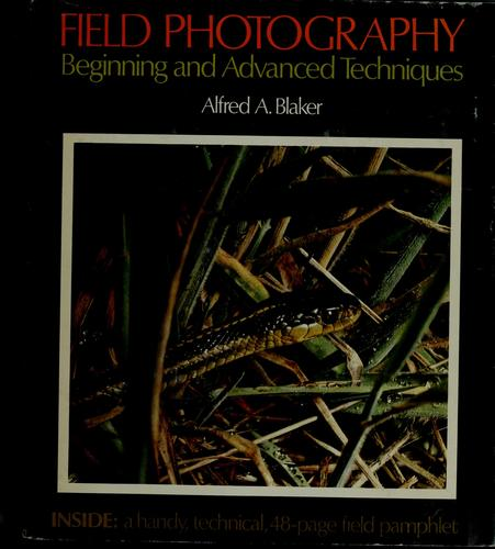 Field photography by Alfred A. Blaker