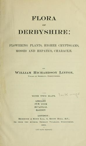 Flora of Derbyshire by William Richardson Linton