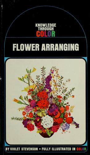 Flower arranging by Violet W. Stevenson