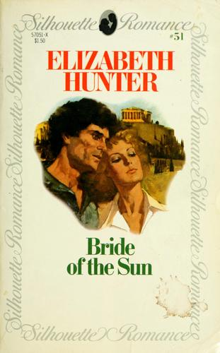 Bride of the sun by Elizabeth Hunter