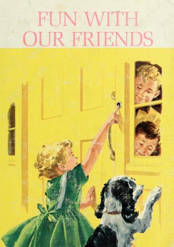 Fun with our friends by Helen M. Robinson