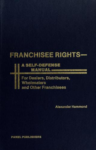 Franchisee rights by Alexander Hammond