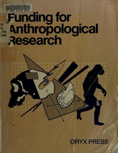 Funding for anthropological research by Karen Cantrell