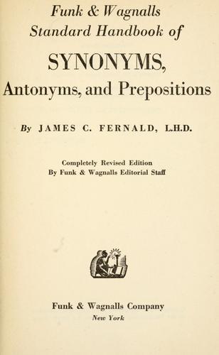 Funk & Wagnalls standard handbook of synonyms, antonyms, and prepositions