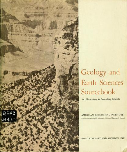 Geology and earth sciences sourcebook for elementary and secondary schools by American Geological Institute. Conference