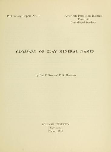 Glossary of clay mineral names by Paul F. Kerr