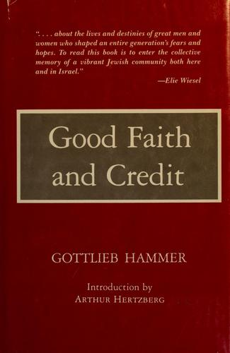 Good faith and credit by Gottlieb Hammer