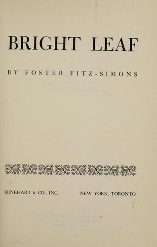 Bright leaf by Foster Fitz-Simons