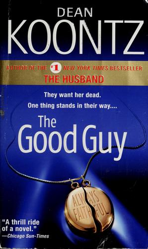 The good guy by Dean Koontz.