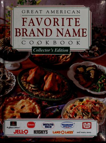 Great American favorite brand name cookbook by