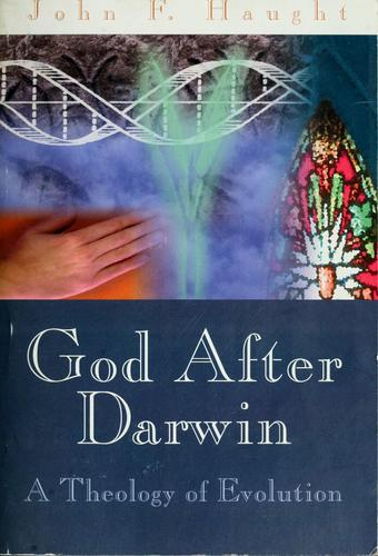God after Darwin by John F. Haught