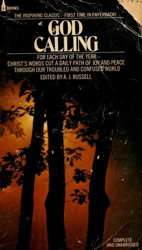 God calling by by two listeners ; edited by A.J. Russell