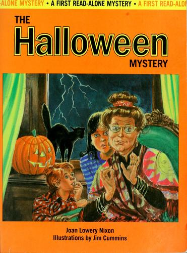 The halloween mystery by Joan Lowery Nixon