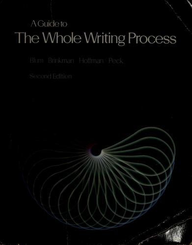 A Guide to the whole writing process by Jack Blum