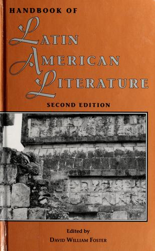 Handbook of Latin American literature by edited by David William Foster.