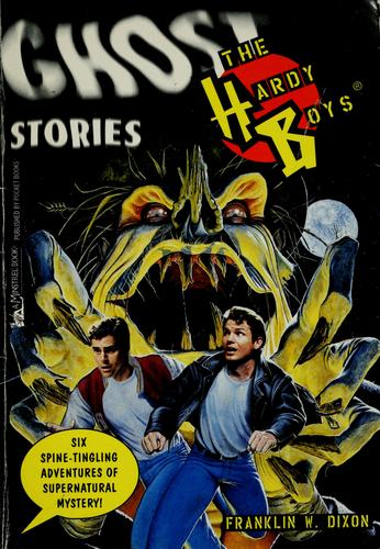 The Hardy boys ghost stories by Franklin W. Dixon