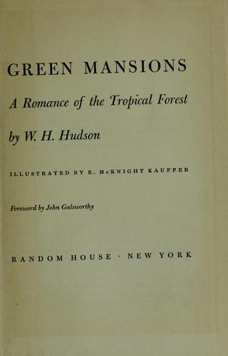 Green mansions by W. H. Hudson