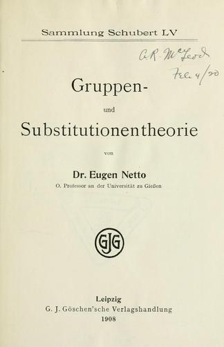 Gruppen- und Substitutionentheorie by Eugen Netto