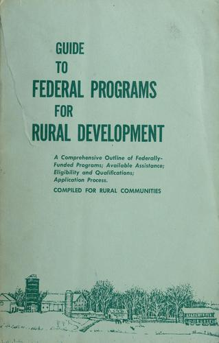 Guide to Federal programs for rural development