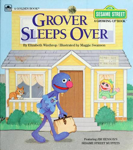 Grover sleeps over by Elizabeth Winthrop
