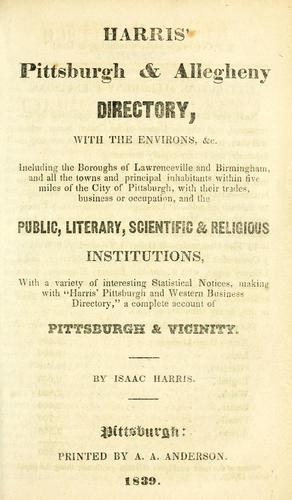 Harris' Pittsburgh & Allegheny directory by Isaac Harris