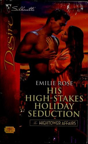 His high-stakes holiday seduction by Emilie Rose