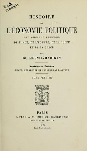 Histoire de l'économie politique des anciens peuples de l'Inde, de l'Égypte, de la Judée et de la Grèce.