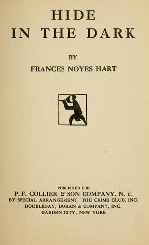Hide in the dark by Frances Noyes Hart