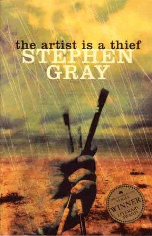 The artist is a thief by Gray, Stephen