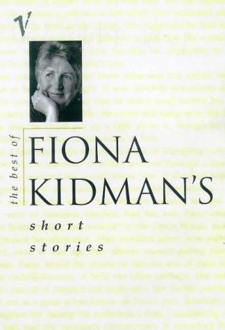 The best of Fiona Kidman's short stories by Fiona Kidman