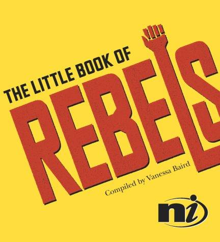 The Little Book of Rebels by Vanessa Baird