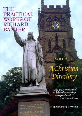 Practical works of Richard Baxter by Baxter, Richard