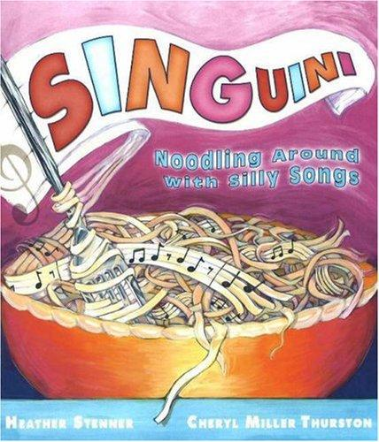 SINGuini by Heather Stenner, Cheryl Miller Thurston
