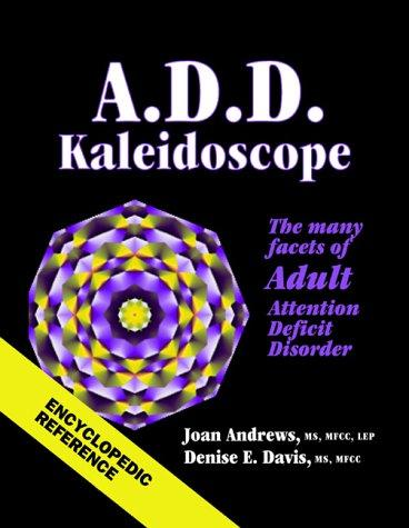 ADD kaleidoscope by Joan Andrews