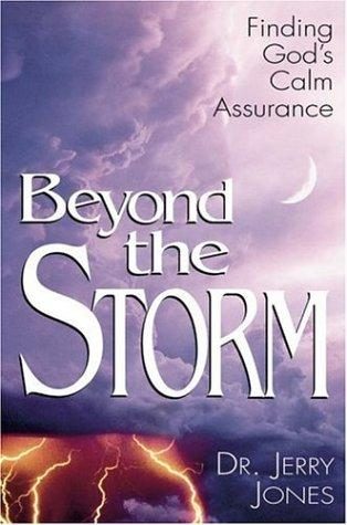 Beyond the storm by Jones, Jerry