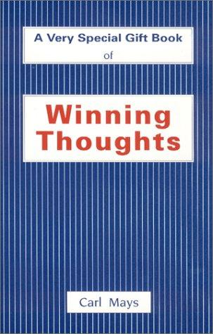 Winning Thoughts  by Carl Mays