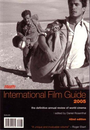 Variety International Film Guide 2005 by Daniel Rosenthal