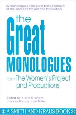 The great monologues from the Women's Project by edited by Kristin Graham.