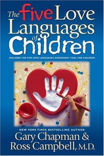 The five love languages of children by Gary D. Chapman