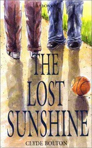 The lost sunshine by Clyde Bolton
