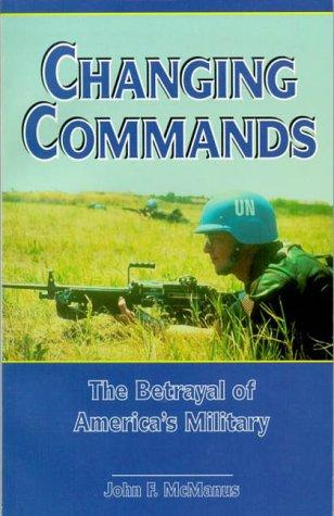 Changing Commands by John F. McManus