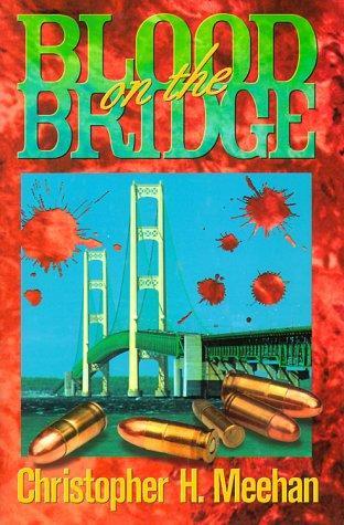 Blood on the Bridge (Mysteries & Horror)