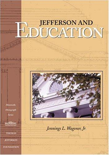 Jefferson and Education by Jennings Wagoner