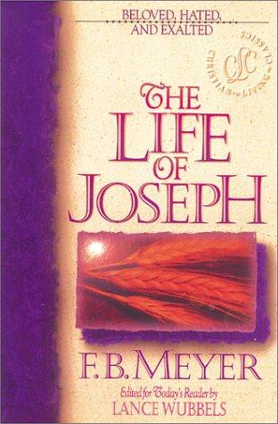 The life of Joseph by Meyer, F. B.
