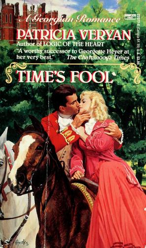 Time's Fool by Patricia Veryan