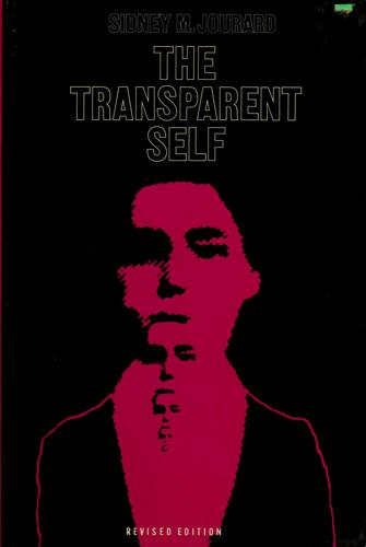 The transparent self by Sidney Marshall Jourard