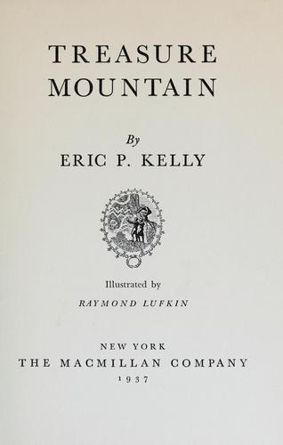 Treasure mountain by Eric Philbrook Kelly
