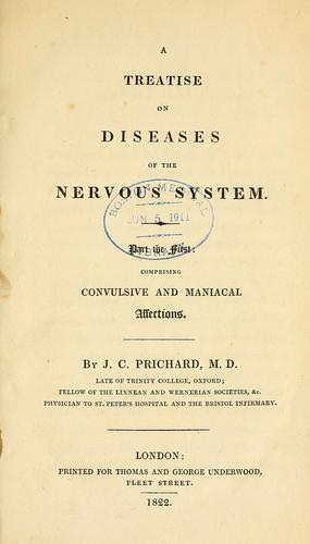 A treatise on diseases of the nervous system by Prichard, James Cowles