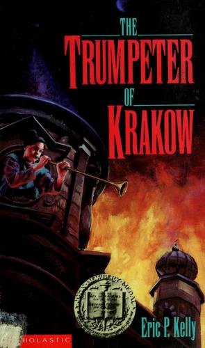 The trumpeter of Krakow by Eric Philbrook Kelly